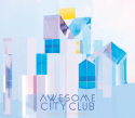�wDon't Think,Feel�x�@Awesome City Club